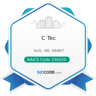 C Tec - NAICS Code 236220 - Commercial and Institutional Building Construction