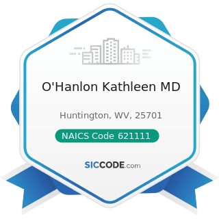 O'Hanlon Kathleen MD - NAICS Code 621111 - Offices of Physicians (except Mental Health...