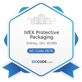 IVEX Protective Packaging - SIC Code 2679 - Converted Paper and Paperboard Products, Not...