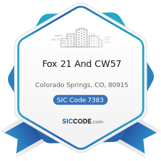 Fox 21 And CW57 - SIC Code 7383 - News Syndicates