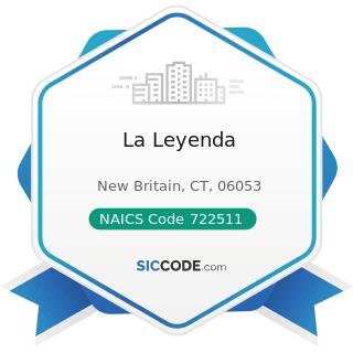 La Leyenda - NAICS Code 722511 - Full-Service Restaurants
