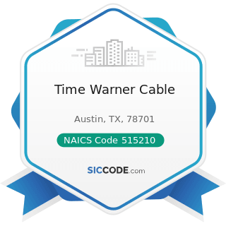 Time Warner Cable - NAICS Code 515210 - Cable and Other Subscription Programming