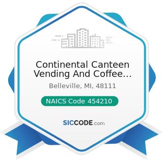 Continental Canteen Vending And Coffee Service - NAICS Code 454210 - Vending Machine Operators