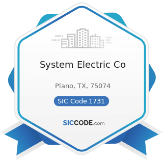 System Electric Co - SIC Code 1731 - Electrical Work
