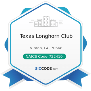 Texas Longhorn Club - NAICS Code 722410 - Drinking Places (Alcoholic Beverages)