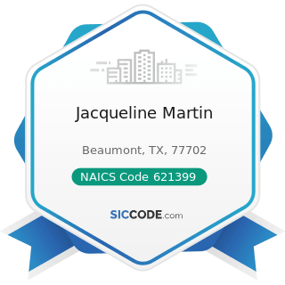 Jacqueline Martin - NAICS Code 621399 - Offices of All Other Miscellaneous Health Practitioners
