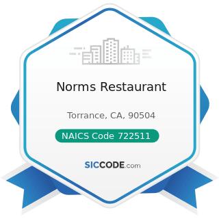 Norms Restaurant - NAICS Code 722511 - Full-Service Restaurants