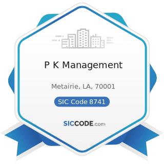 P K Management - SIC Code 8741 - Management Services