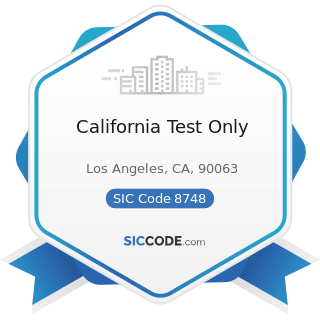 California Test Only - SIC Code 8748 - Business Consulting Services, Not Elsewhere Classified