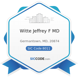 Witte Jeffrey F MD - SIC Code 8011 - Offices and Clinics of Doctors of Medicine