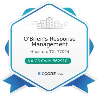 O'Brien's Response Management - NAICS Code 562910 - Remediation Services