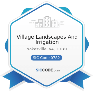 Village Landscapes And Irrigation - SIC Code 0782 - Lawn and Garden Services