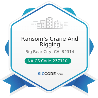 Ransom's Crane And Rigging - NAICS Code 237110 - Water and Sewer Line and Related Structures...