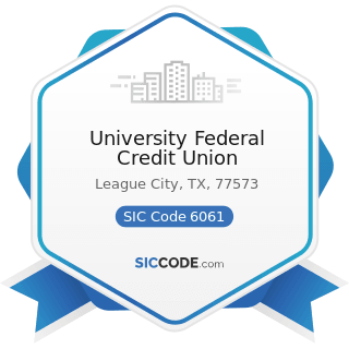 University Federal Credit Union - SIC Code 6061 - Credit Unions, Federally Chartered