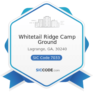 Whitetail Ridge Camp Ground - SIC Code 7033 - Recreational Vehicle Parks and Campsites