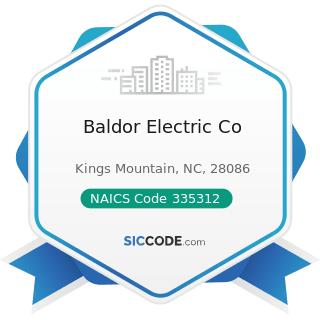Baldor Electric Co - NAICS Code 335312 - Motor and Generator Manufacturing