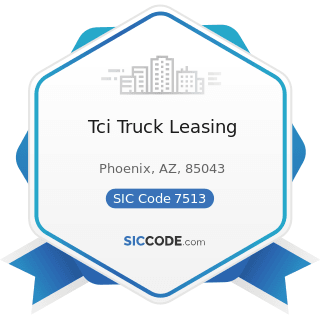 Tci Truck Leasing - SIC Code 7513 - Truck Rental and Leasing without Drivers
