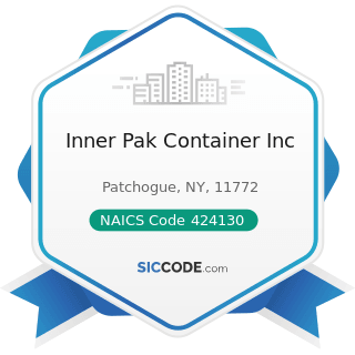 Inner Pak Container Inc - NAICS Code 424130 - Industrial and Personal Service Paper Merchant...