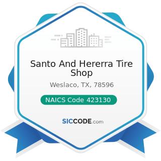Santo And Hererra Tire Shop - NAICS Code 423130 - Tire and Tube Merchant Wholesalers