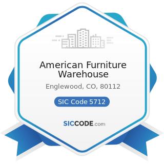 American Furniture Warehouse - SIC Code 5712 - Furniture Stores