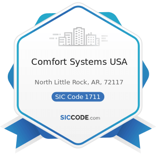 Comfort Systems USA - SIC Code 1711 - Plumbing, Heating and Air-Conditioning