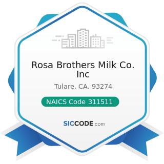 Rosa Brothers Milk Co. Inc - NAICS Code 311511 - Fluid Milk Manufacturing