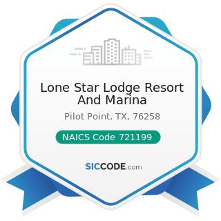 Lone Star Lodge Resort And Marina - NAICS Code 721199 - All Other Traveler Accommodation
