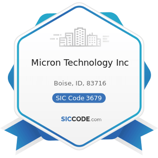 Micron Technology Inc - SIC Code 3679 - Electronic Components, Not Elsewhere Classified