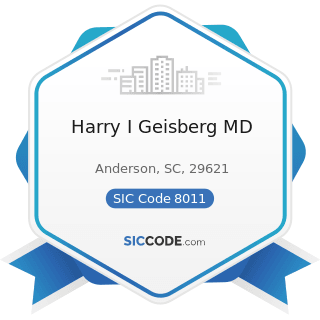 Harry I Geisberg MD - SIC Code 8011 - Offices and Clinics of Doctors of Medicine