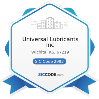 Universal Lubricants Inc - SIC Code 2992 - Lubricating Oils and Greases