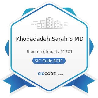 Khodadadeh Sarah S MD - SIC Code 8011 - Offices and Clinics of Doctors of Medicine