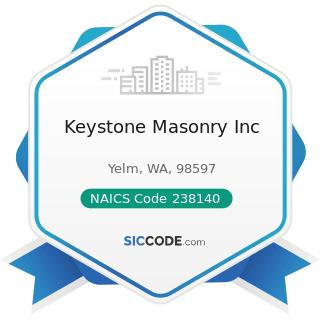 Keystone Masonry Inc - NAICS Code 238140 - Masonry Contractors