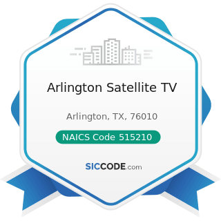 Arlington Satellite TV - NAICS Code 515210 - Cable and Other Subscription Programming