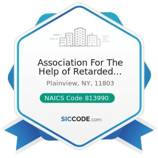 Association For The Help of Retarded Children Workshop - NAICS Code 813990 - Other Similar...