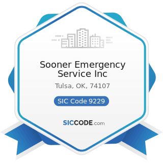 Sooner Emergency Service Inc - SIC Code 9229 - Public Order and Safety, Not Elsewhere Classified