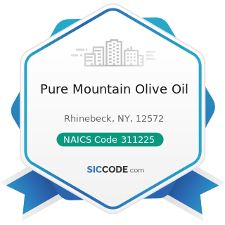 Pure Mountain Olive Oil - NAICS Code 311225 - Fats and Oils Refining and Blending