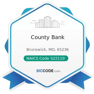 County Bank - NAICS Code 522110 - Commercial Banking