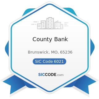 County Bank - SIC Code 6021 - National Commercial Banks