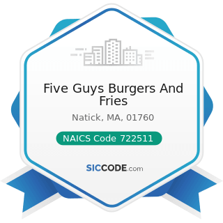 Five Guys Burgers And Fries - NAICS Code 722511 - Full-Service Restaurants
