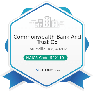 Commonwealth Bank And Trust Co - NAICS Code 522110 - Commercial Banking