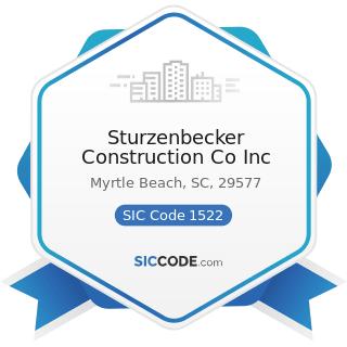 Sturzenbecker Construction Co Inc - SIC Code 1522 - General Contractors-Residential Buildings,...
