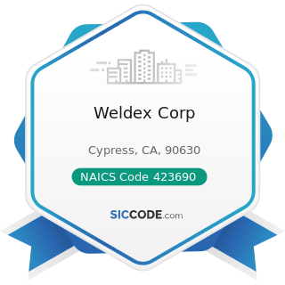 Weldex Corp - NAICS Code 423690 - Other Electronic Parts and Equipment Merchant Wholesalers