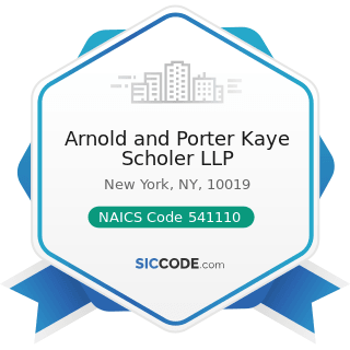 Arnold and Porter Kaye Scholer LLP - NAICS Code 541110 - Offices of Lawyers