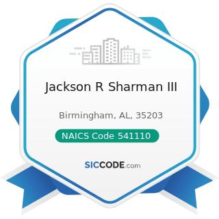 Jackson R Sharman III - NAICS Code 541110 - Offices of Lawyers