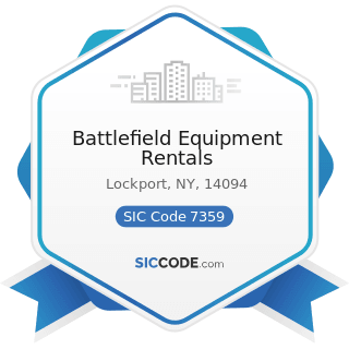 Battlefield Equipment Rentals - SIC Code 7359 - Equipment Rental and Leasing, Not Elsewhere...