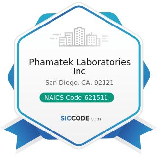 Phamatek Laboratories Inc - NAICS Code 621511 - Medical Laboratories