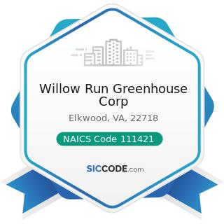 Willow Run Greenhouse Corp - NAICS Code 111421 - Nursery and Tree Production