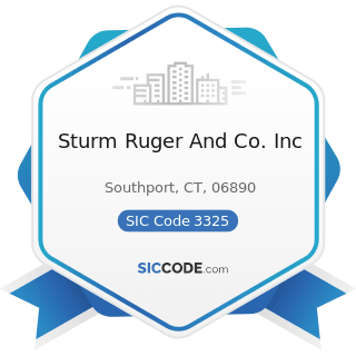 Sturm Ruger And Co. Inc - SIC Code 3325 - Steel Foundries, Not Elsewhere Classified