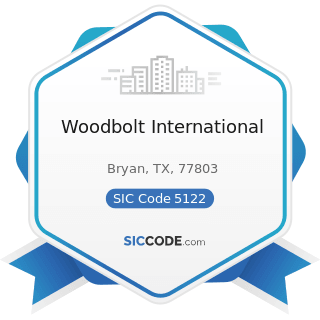 Woodbolt International - SIC Code 5122 - Drugs, Drug Proprietaries, and Druggists' Sundries