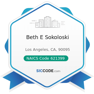 Beth E Sokoloski - NAICS Code 621399 - Offices of All Other Miscellaneous Health Practitioners
